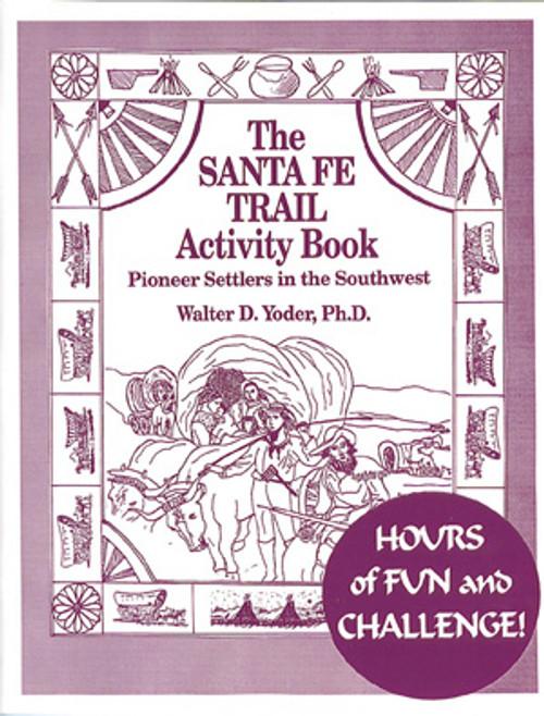 Activity Book: The Santa Fe Trail