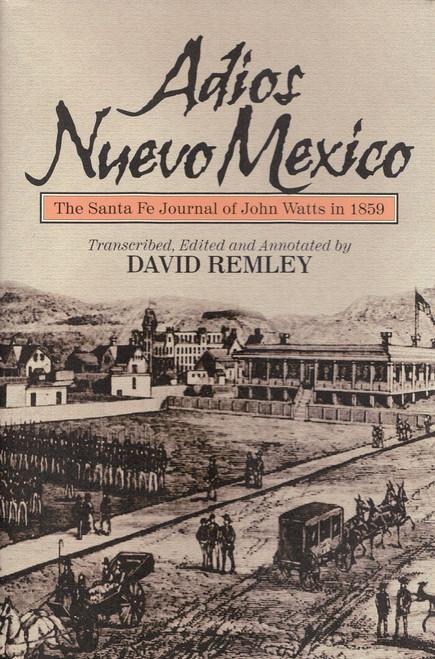 Adios Nuevo Mexico (1859)