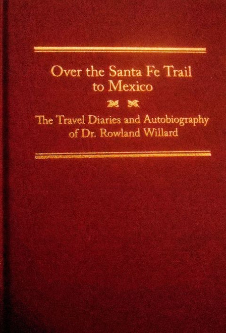 Over the Santa Fe Trail to Mexico