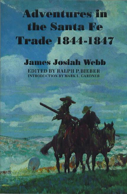 Adventures in the Santa Fe Trade