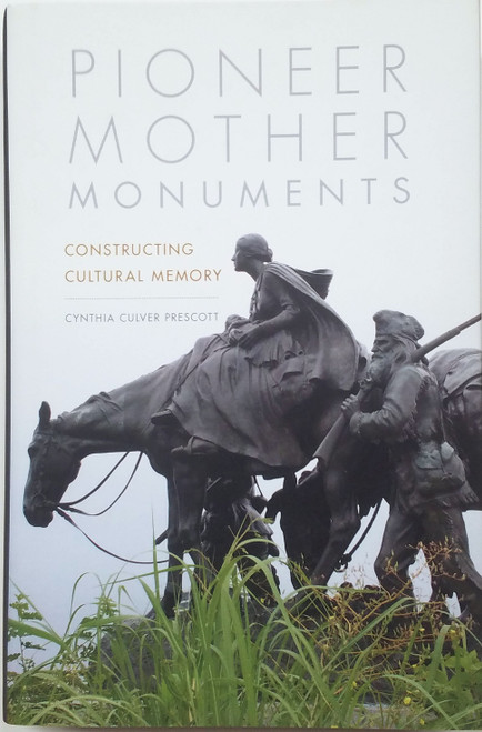 Pioneer Mother Monuments