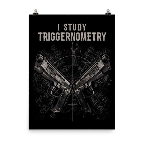 I Study Triggernometry (Option 3) Poster
