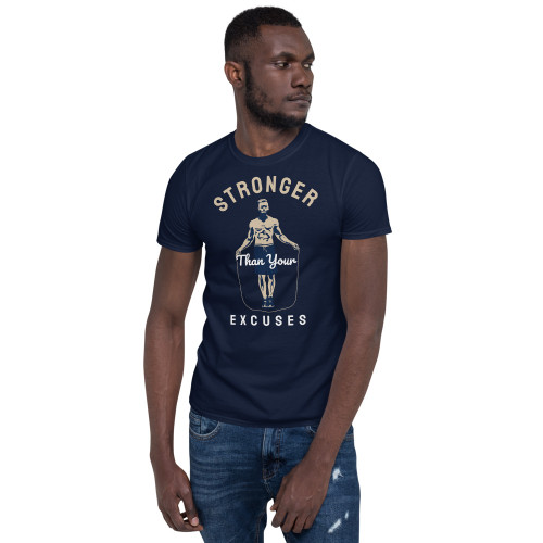 Stronger Than Your Excuses (Option 2) Short-Sleeve Unisex T-Shirt