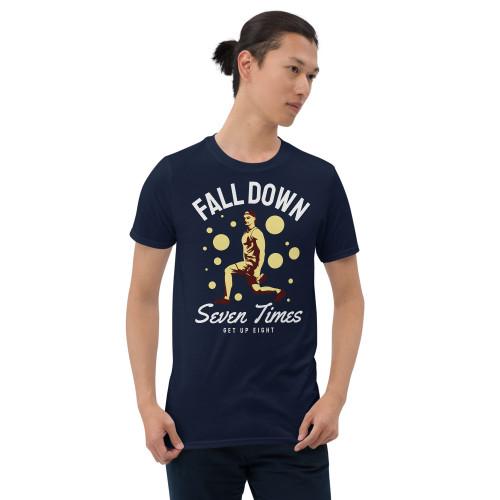 Fall Down 7 Times (Get Up 8) Short-Sleeve Unisex T-Shirt