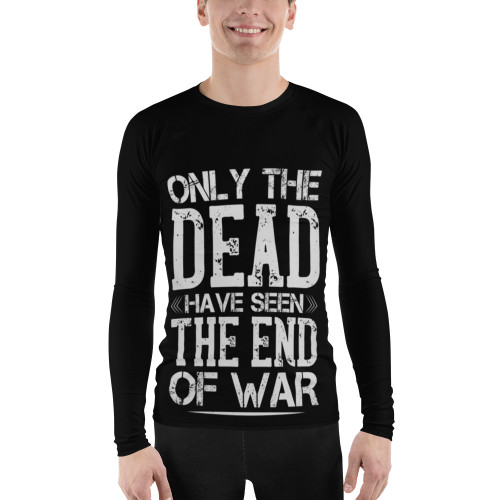 Only the Dead Have Seen the End of War Men's Rash Guard