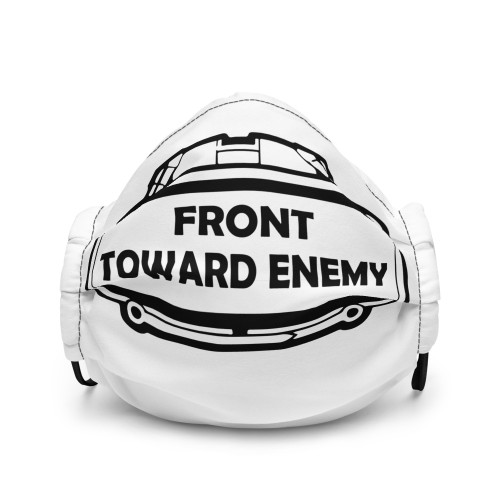 Front Toward Enemy Premium face mask