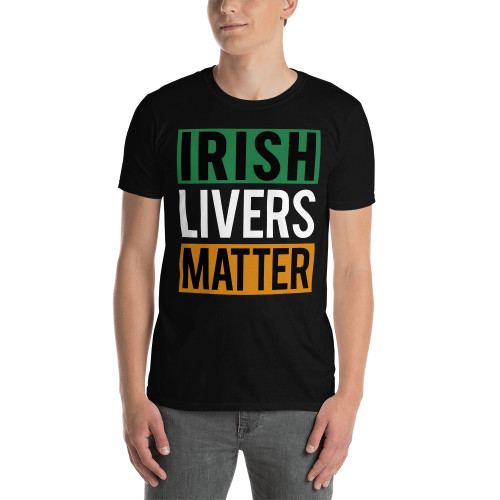 Irish Livers Matter (Saint Patrick's Day) Short-Sleeve Unisex T-Shirt