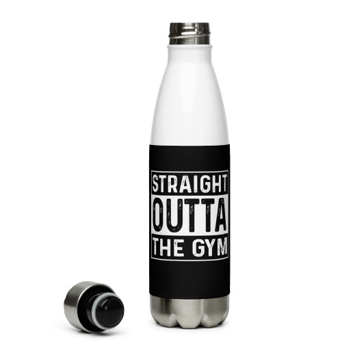 Straight Outta the Gym Stainless Steel Water Bottle