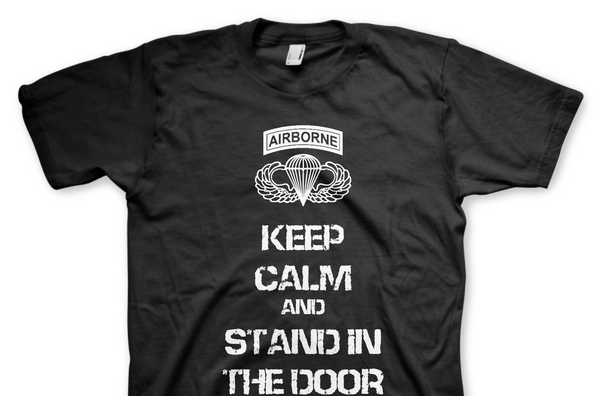 Keep Calm And Stand In The Door T-Shirt