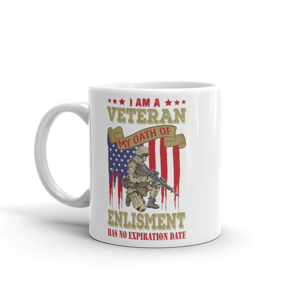 I am a Veteran (Oath Has No Expiration) Mug