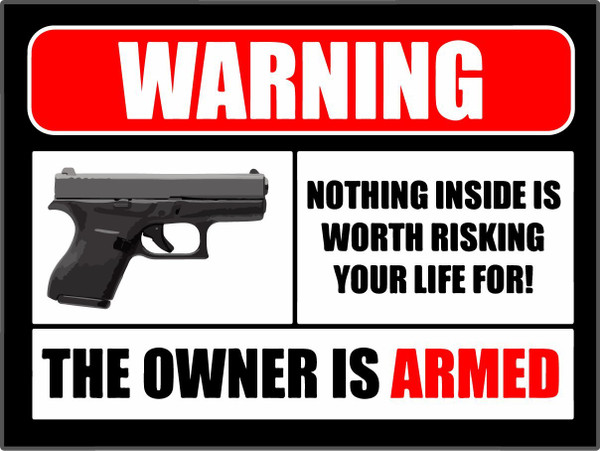Warning Owner is Armed Decal
