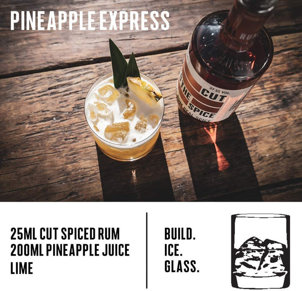 Cut Rum Spiced,  70cl Pineapple Express Cocktail Recipe