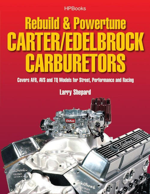 Hp Books HP1555 Rebuild Tune Carter Edelbrock Carb