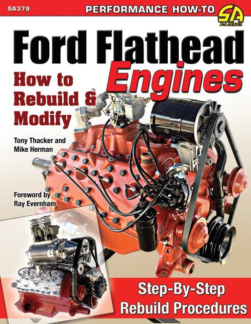 S-A Books SA379 How To Build Ford Flatheaad Engines