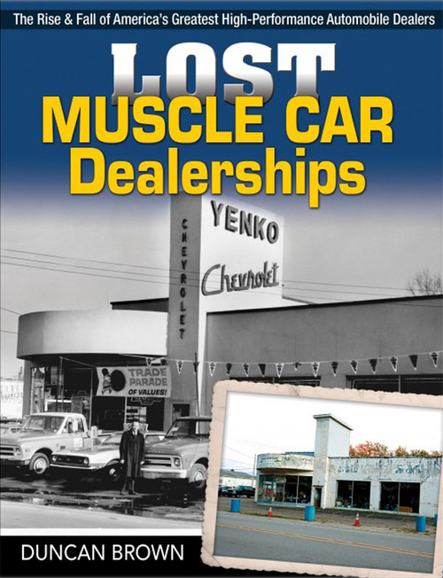 S-A Books CT644 Lost Muscle Car Dealersh ips