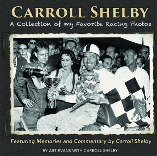 S-A Books CT650 Carroll Shelby: A Collec tion of My Favorite Raci