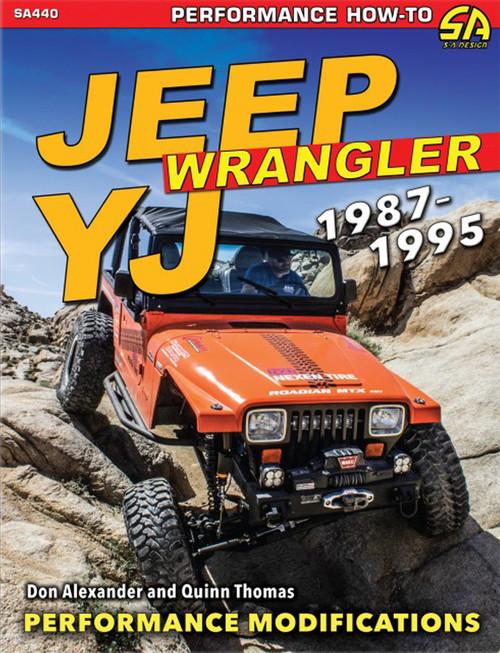 S-A Books SA440 Jeep Wrangler YJ 1987-19 95: Performance Modifica