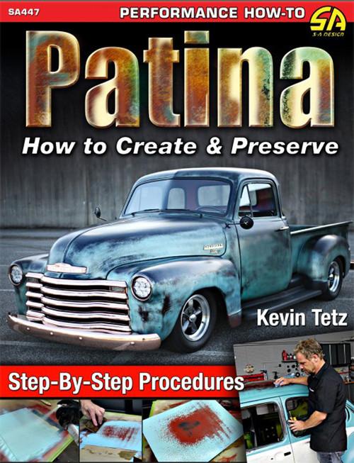 S-A Books SA447 Patina: How to Create & Preserve