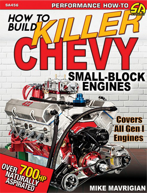 S-A Books SA456 How to Build Killer Chev y Small-Block Engines