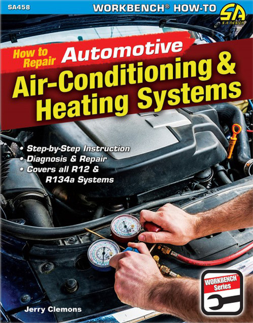 S-A Books SA458 How to Repair Automotive Air-Conditioning & Heat