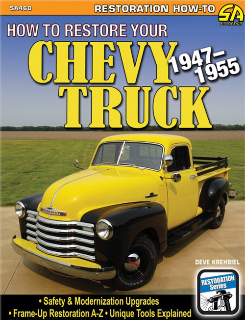 S-A Books SA460 How to Restore Your Chev y Truck: 1947-1955