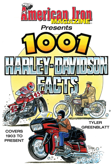 S-A Books CT575 American Iron 1001 Harley Davidson Facts