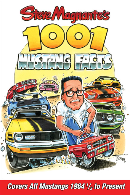 S-A Books CT563 Steve Magnante's 1001 Mustang Facts