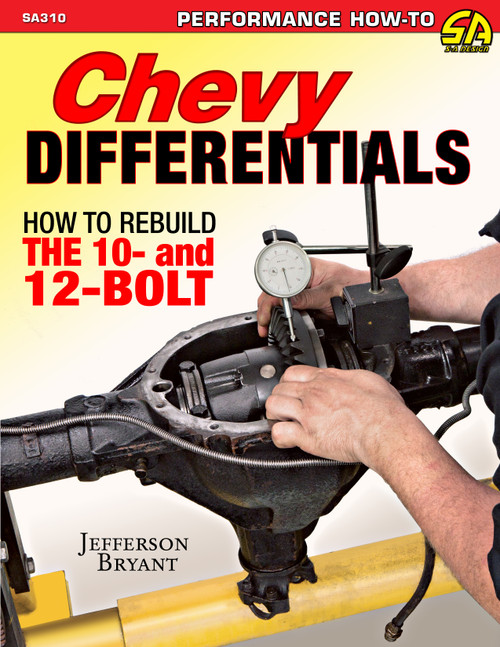 S-A Books SA310 GM Differentials How To Rebuild The 10 & 12 Bolt
