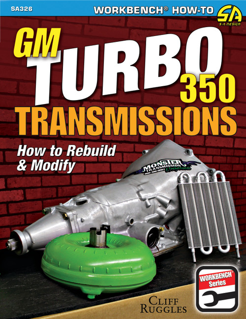 S-A Books SA326 GM Turbo 350 Trans How To Rebuild and Modify
