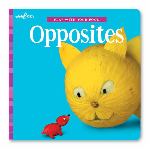 Play With Your Food Opposites Board Book