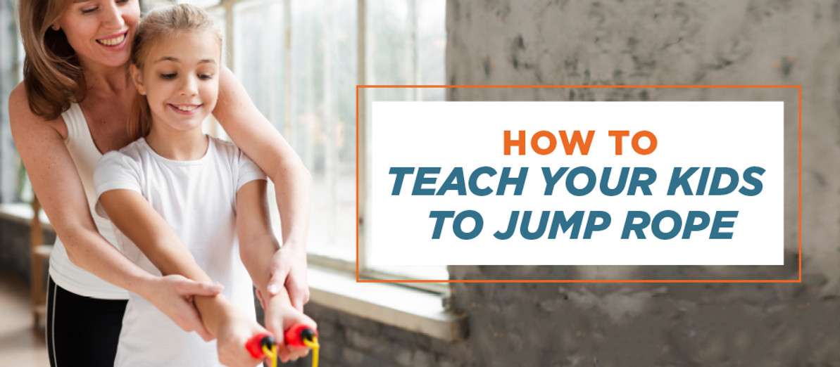 How to Teach Your Kids to Jump Rope