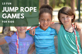 13 Fun Jump Rope Games for Kids