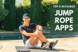 Top 5 Jump Rope Apps for Fitness & Tricks - Reviewed - 2018