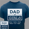 Dad of Boys / Dad of Girls Personalized T-Shirt