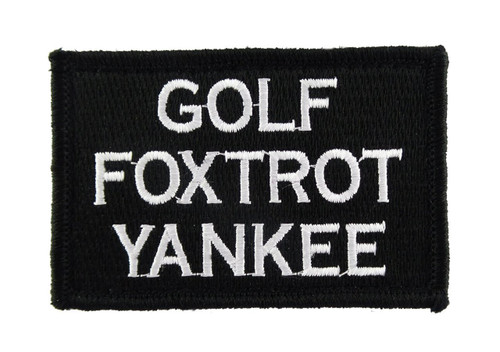 Golf Foxtrot Yankee Tactical Funny Velcro Fully Embroidered Morale Tags Patch