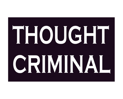 Thought Criminal 3x5 Vinyl Decal George Orwell 1984 Sticker for Cars Trucks Laptops etc...