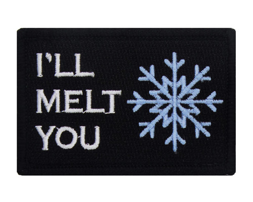 I'll Melt You (Snowflake) Velcro Patch Morale Tags Fully Embroidered