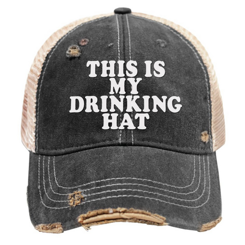 This is My Drinking Hat Mudwash Snap Back Trucker