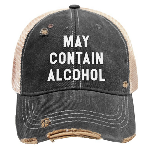 May Contain Alcohol U Mudwashed Snap Back Trucker
