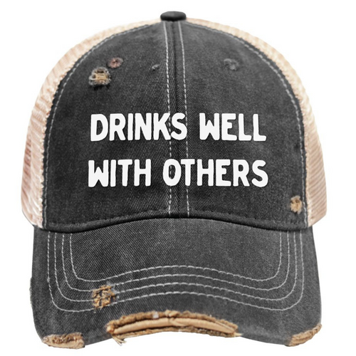 Drinks Well With Others Snap Back Vintage Trucker