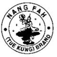Nang Fah (Tue Kung)