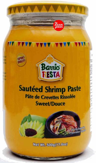 Barrio Fiesta Sauteed Shrimp Paste (Sweet) 500g