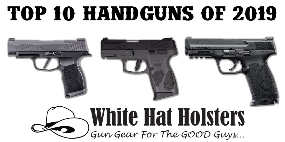 Top 10 Best Selling Handguns of 2019