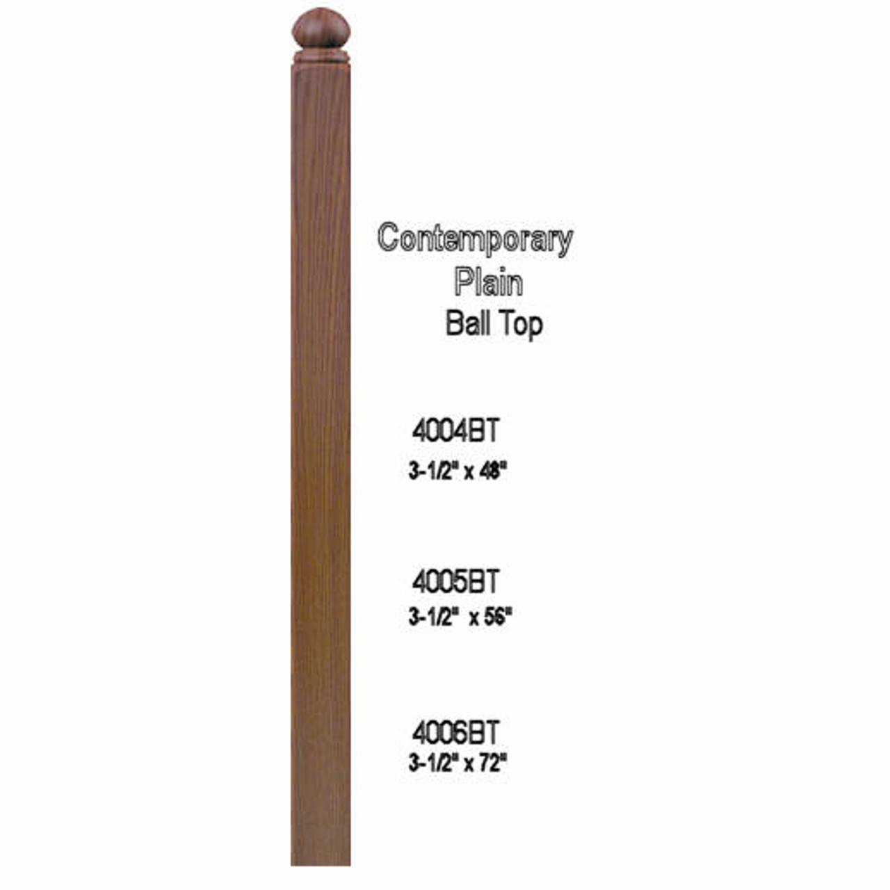"""4004BT 48"""" Ball Top S4S Newel Post Dimensional Information"""