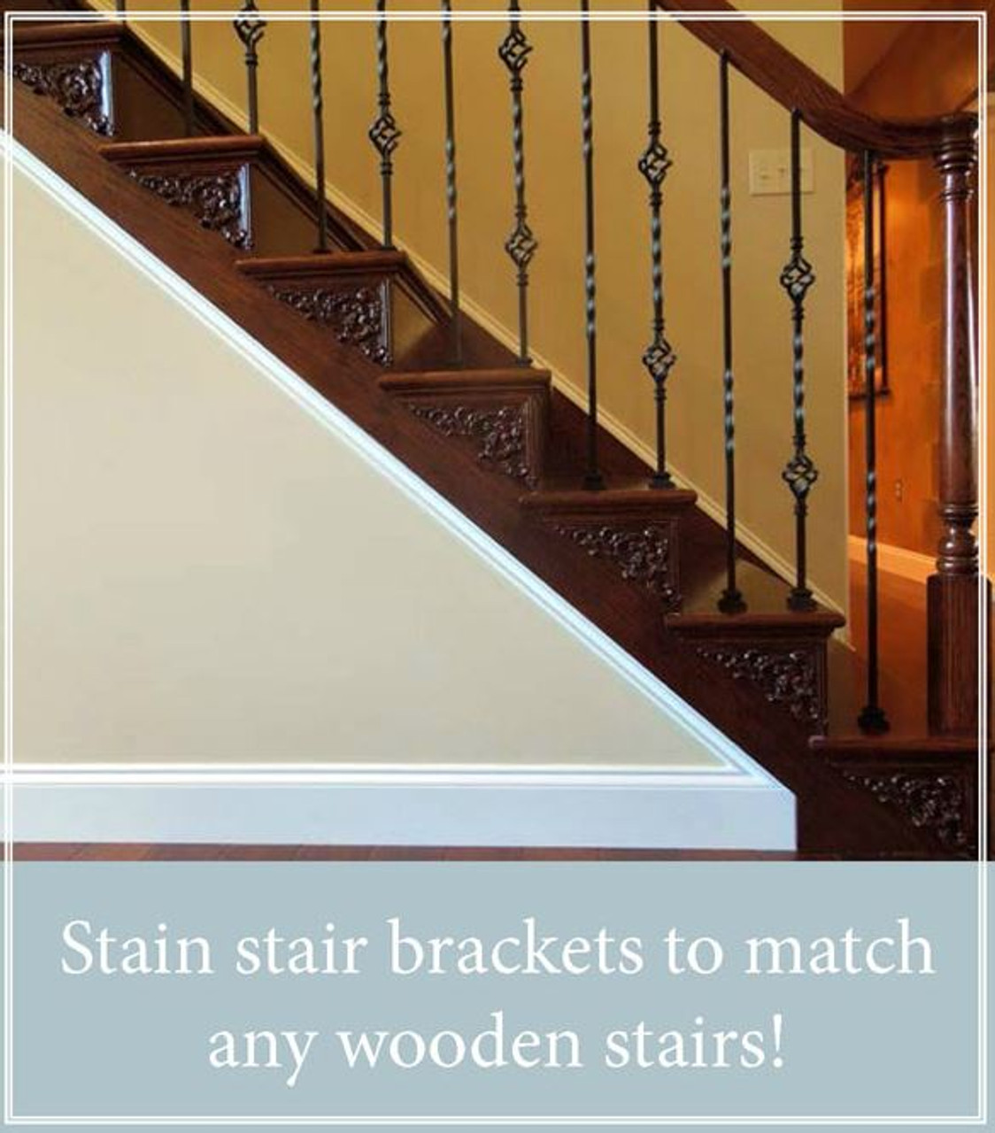Stain stair brackets to match any wood stairs