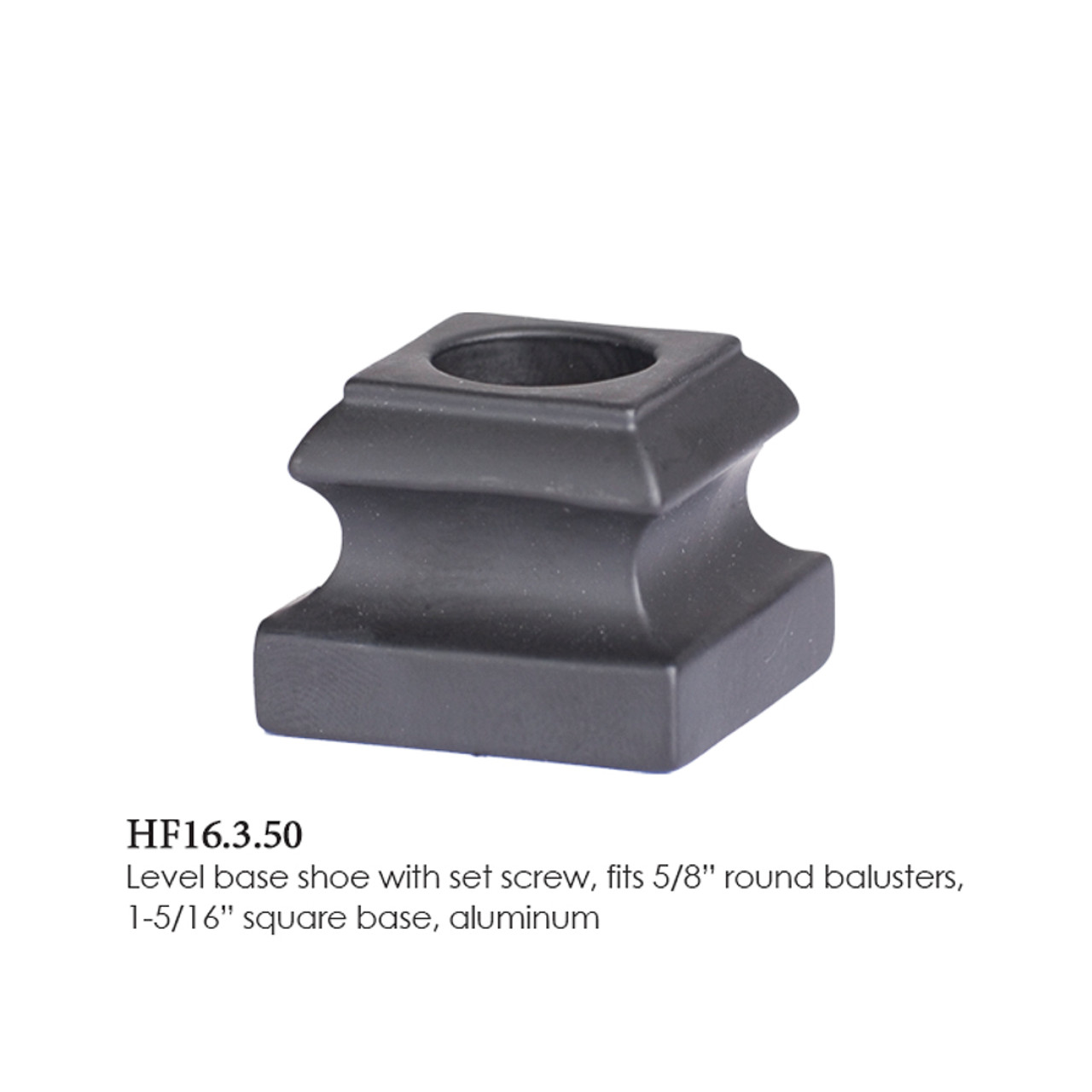 """HF16.3.50 Iron Flat Shoe 5/8"""" for Round Balusters"""