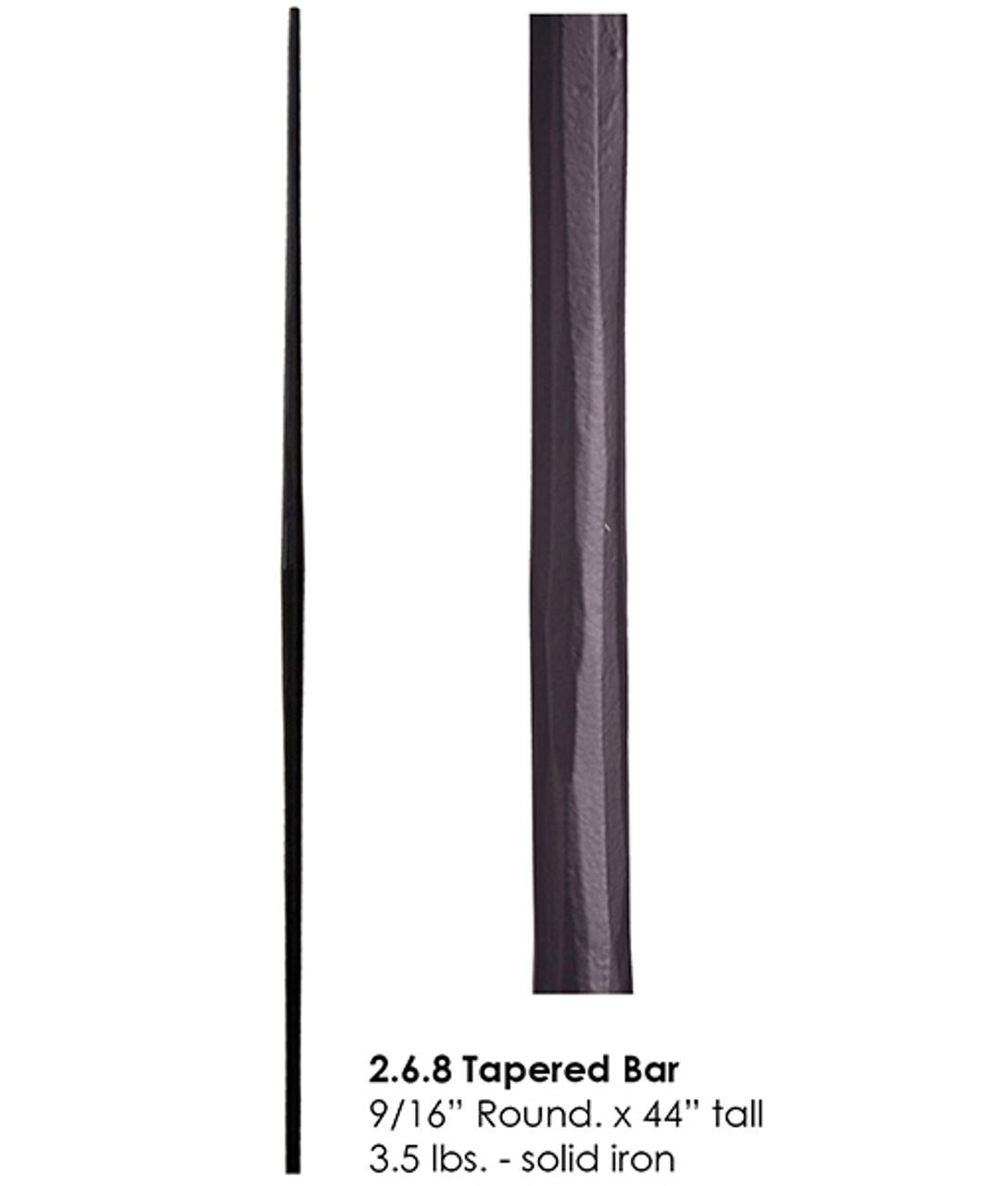 HF2.6.8 Round Tuscan Tapered Bar