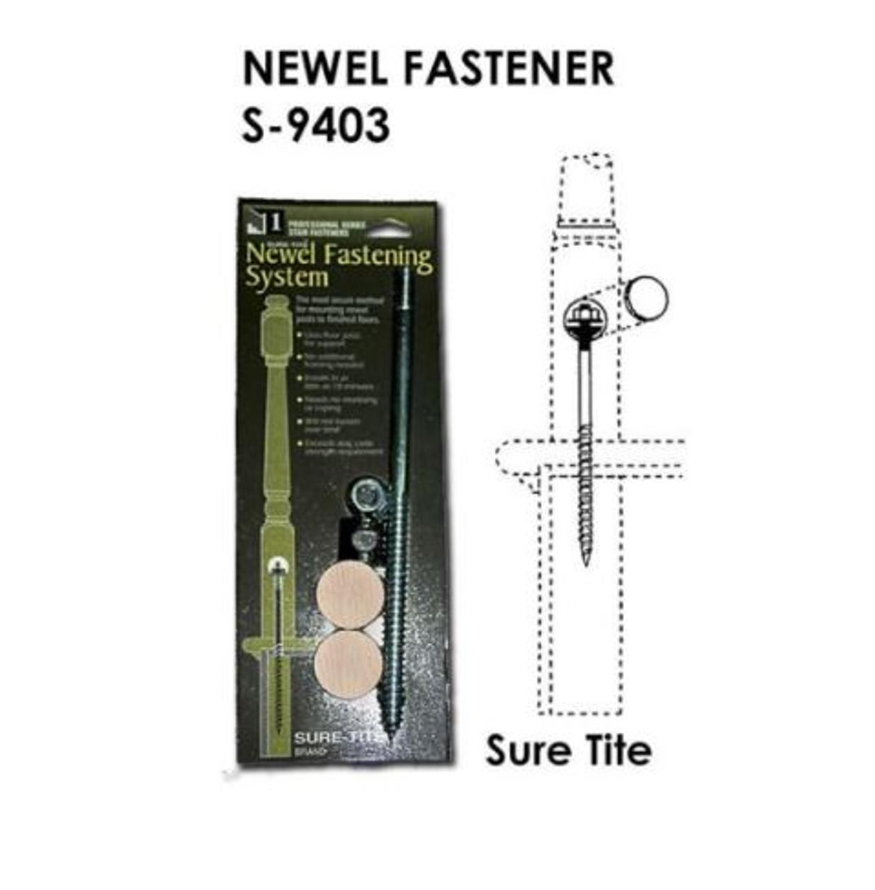 S-9403-HOF Sure-Tite Newel Fastener
