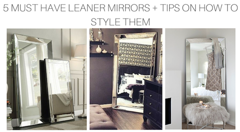 5 Must Have Sbc Decor Leaner Mirrors Tips On How To Decorate