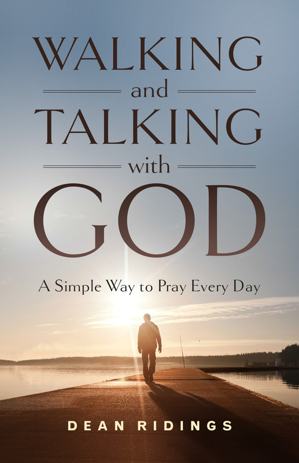 Walking and Talking with God: A Simple Way to Pray Every Day